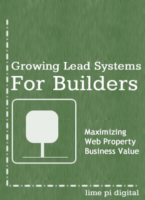 Growing Lead Systems for Home Builders